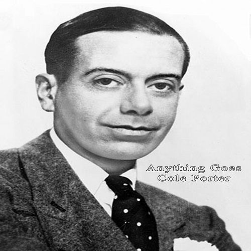 Anything Goes by Cole Porter