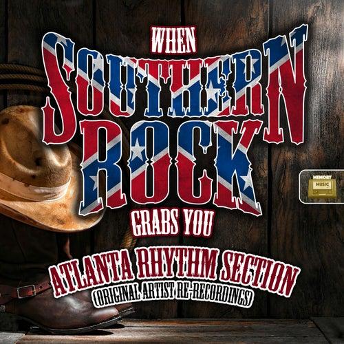 When Southern Rock Graps You de Atlanta Rhythm Section