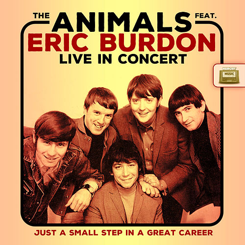 Just a Small Step in a Great Career, Live de The Animals