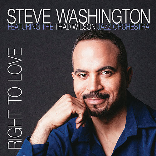 Right to Love by Steve Washington