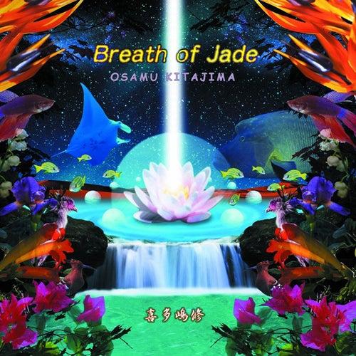 Breath Of Jade von Osamu Kitajima