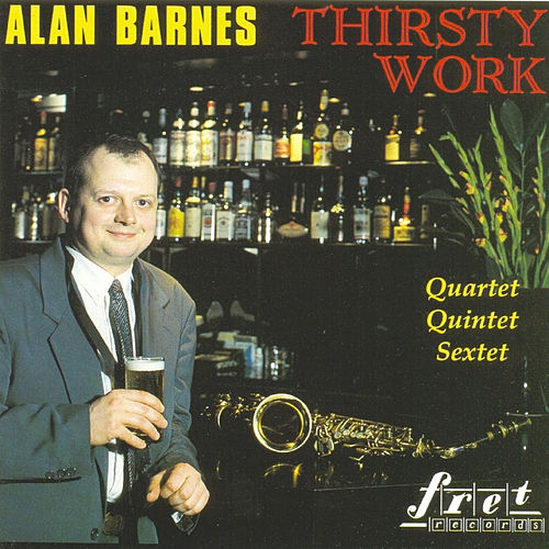 Thirsty Work von Alan Barnes