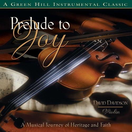 Prelude To Joy van David Davidson