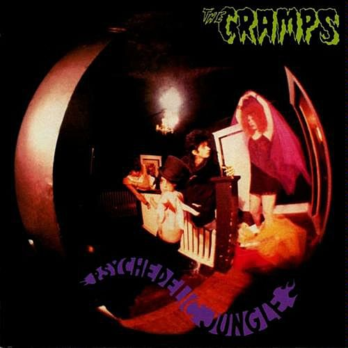 Psychedelic Jungle by The Cramps