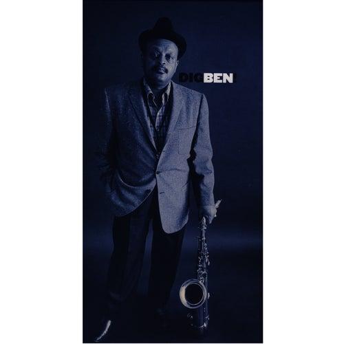 Dig Ben by Ben Webster