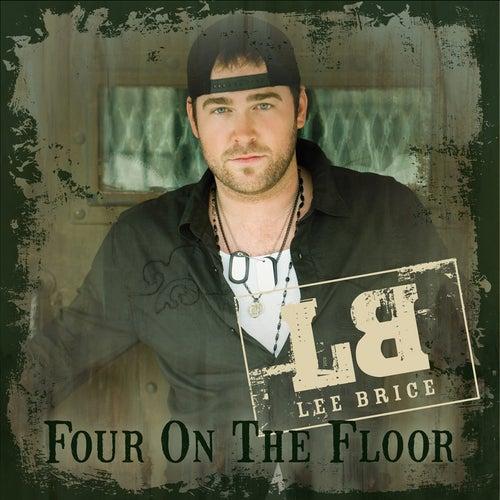 Four On The Floor von Lee Brice