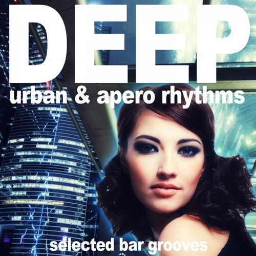 Deep (Urban & Apero Rhythms) by Various Artists