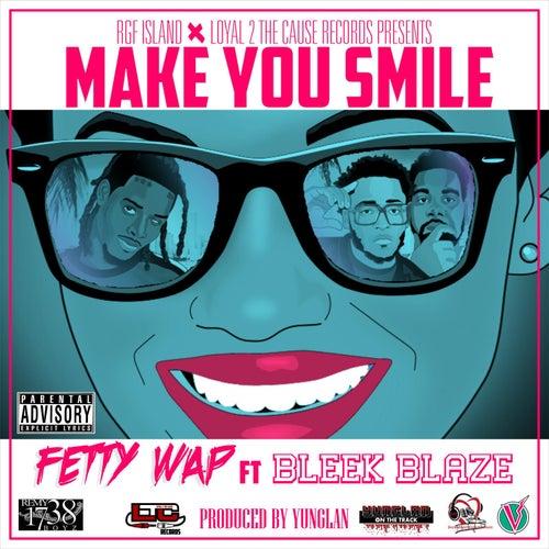 Make You Smile (feat. Bleek Blaze) de Fetty Wap