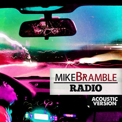 Radio (Acoustic Version) de Mike Bramble