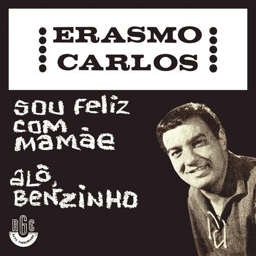 Alô Benzinho/ Sou Feliz Com Mamãe - Ep de Erasmo Carlos