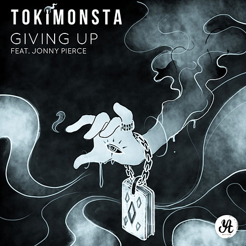 Giving Up (feat. Jonny Pierce) - Single von TOKiMONSTA