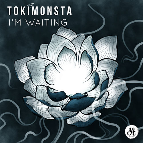 I'm Waiting - Single von TOKiMONSTA