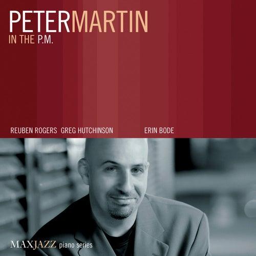 In the P.M. von Peter Martin
