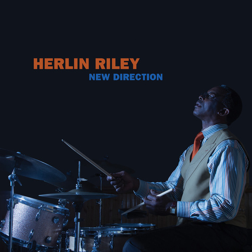 New Direction by Herlin Riley