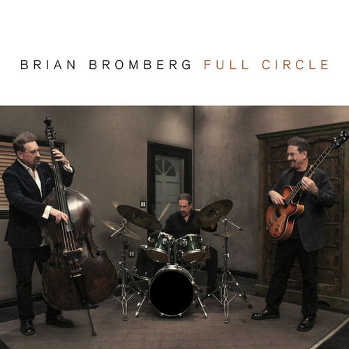 Full Circle fra Brian Bromberg