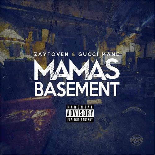 Mama's Basement von Zaytoven