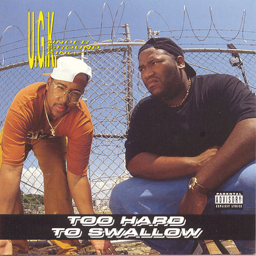 Too Hard To Swallow de UGK
