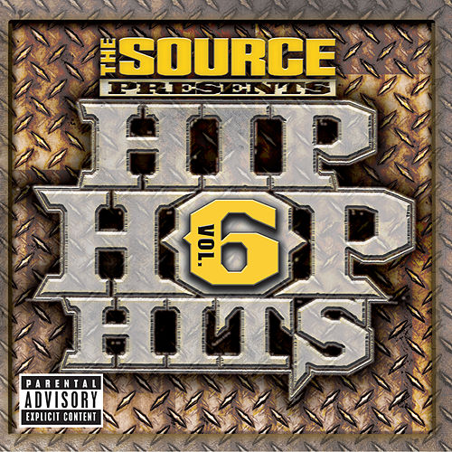 The Source Presents Hip Hop Hits Vol. 6 by Various Artists
