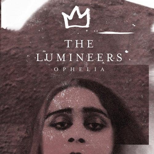 Ophelia by The Lumineers