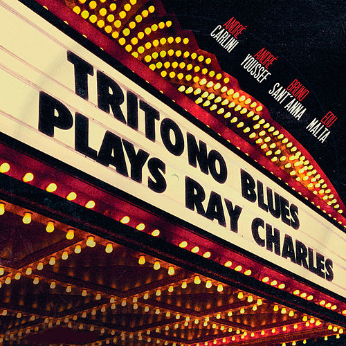 Tritono Blues Plays Ray Charles de Tritono Blues