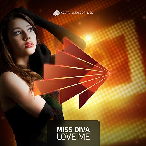 Love Me by Miss Diva