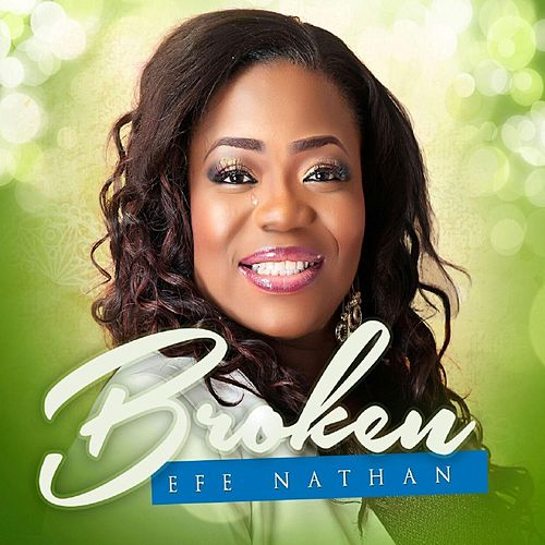 Broken by Efe Nathan