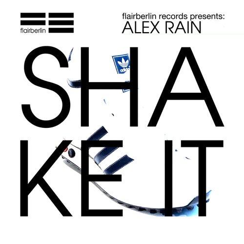 Shake It von Alex Rain