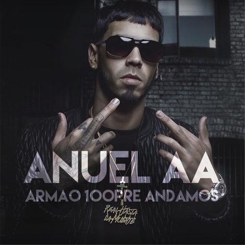 Armao 100pre Andamos von Anuel Aa