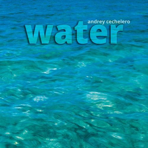 Water de Andrey Cechelero