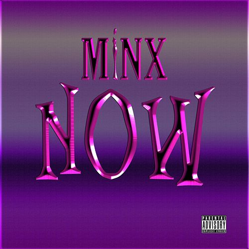 Now by Minx