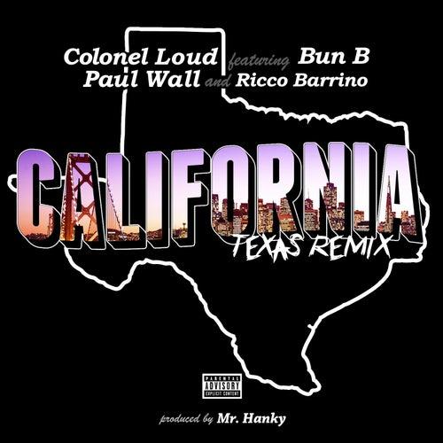 California (feat. Bun B, Paul Wall & Ricco Barrino) [Remix] - Single de Colonel Loud