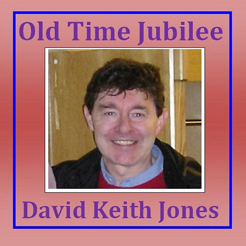 Old Time Jubilee de David Keith Jones