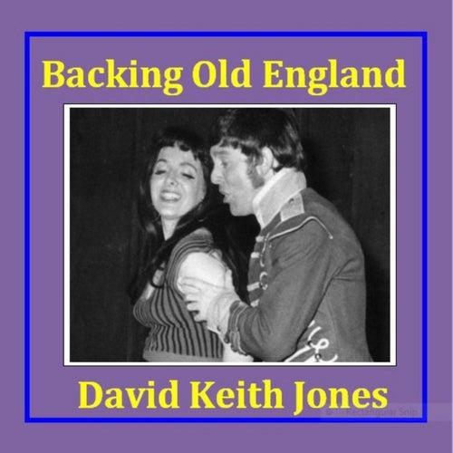 Backing Old England de David Keith Jones