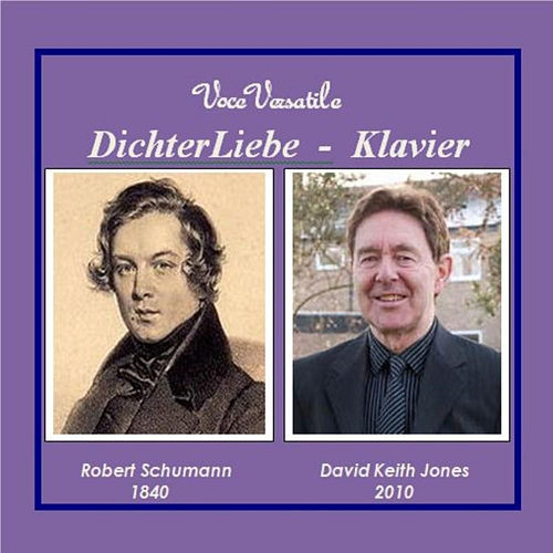 DichterLiebe - Klavier ohne Stimme de David Keith Jones