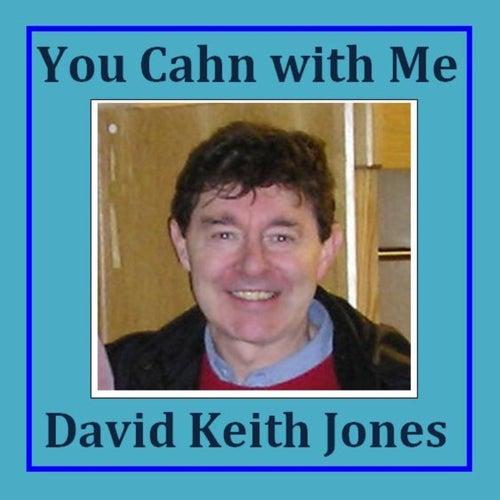 You Cahn With Me de David Keith Jones