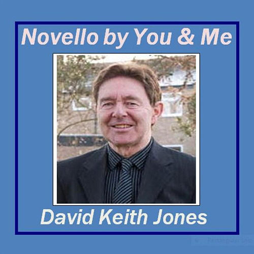 Novello By You and Me de David Keith Jones