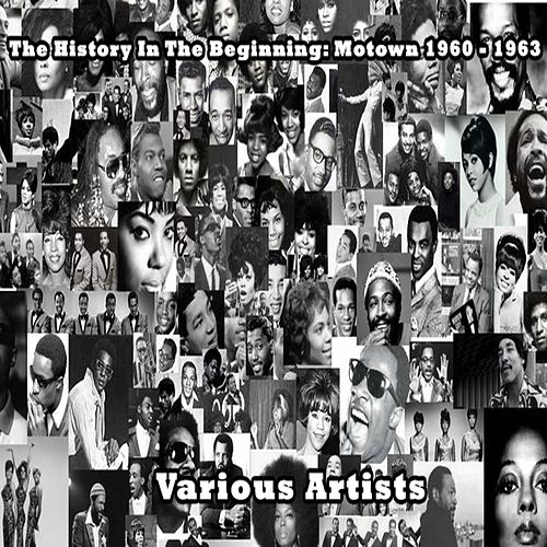 Motown 1960 - 1963 - Various Artists von Various Artists