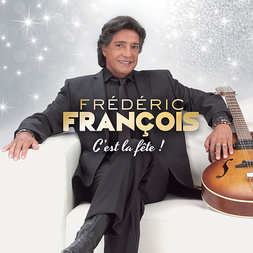 C'est la fête de Frédéric François