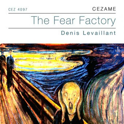 The Fear Factory by Denis Levaillant