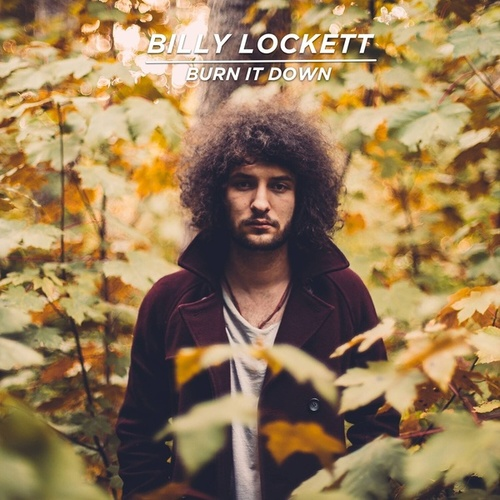 Burn It Down EP di Billy Lockett