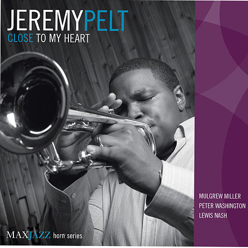 Close to My Heart von Jeremy Pelt