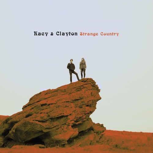 Strange Country by Kacy & Clayton