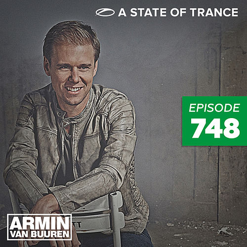 A State Of Trance Episode 748 von Various Artists