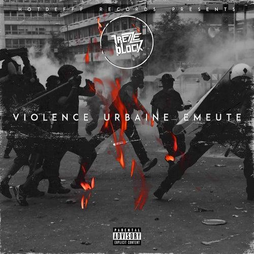 Violence urbaine émeute de 13 Block