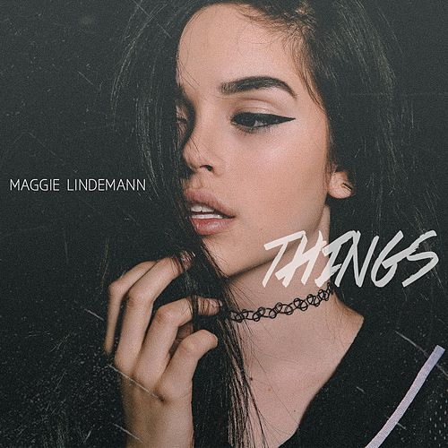 Things von Maggie Lindemann