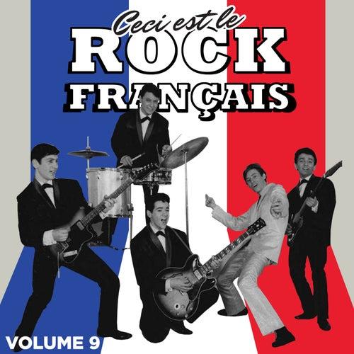 Ceci est Rock Français, Vol. 9 by Various Artists