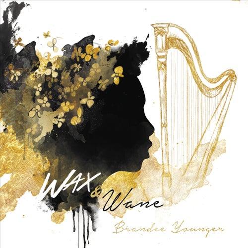 Wax & Wane de Brandee Younger