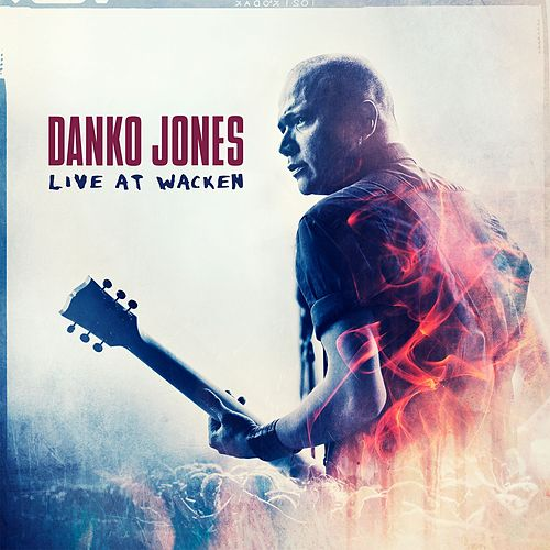 Live At Wacken by Danko Jones
