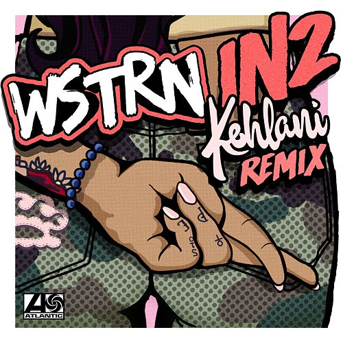 In2  (feat. Kehlani ) (Remix) by Wstrn