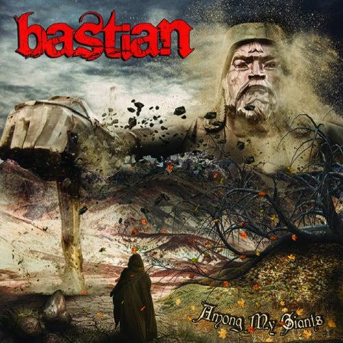 Among My Giants von Bastian